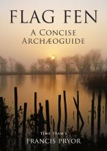 Buy Flag Fen: a Concise Archæoguide on Amazon